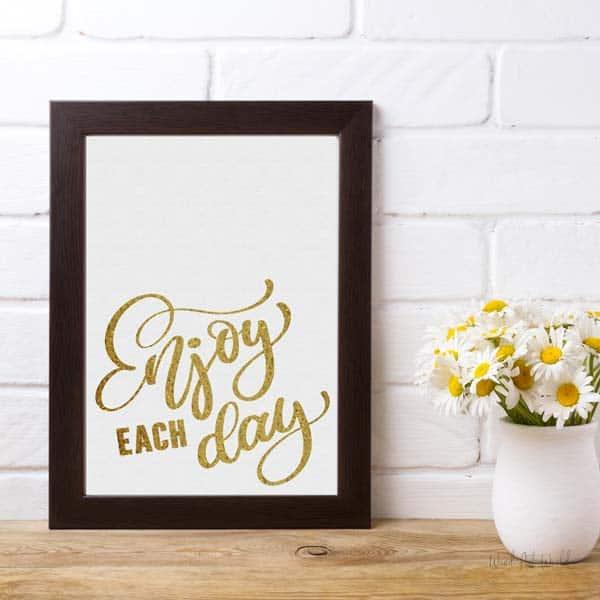Enjoy each day wall art