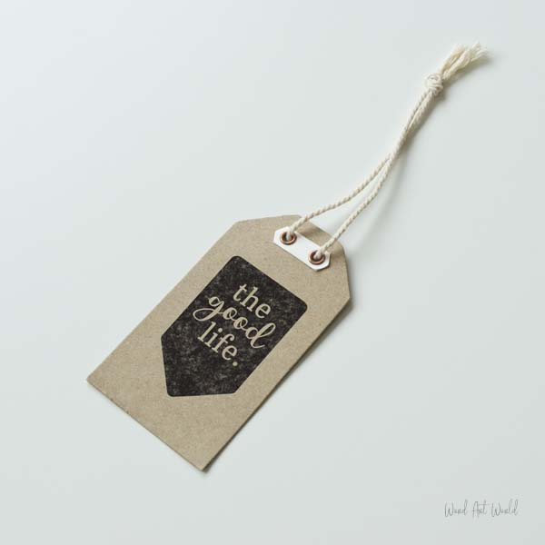 The good life gift tag