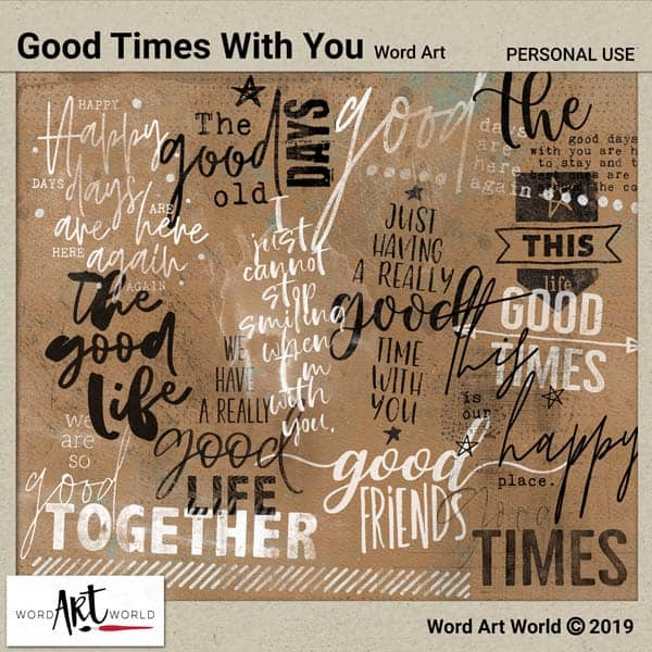 Good Times With You Word Art Pack