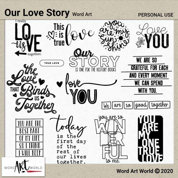 Our Love Story Word Art Pack