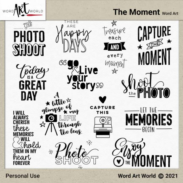 The Moment Word Art Pack