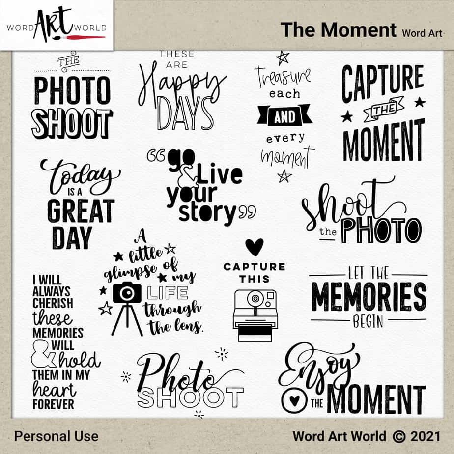 The Moment Word Art