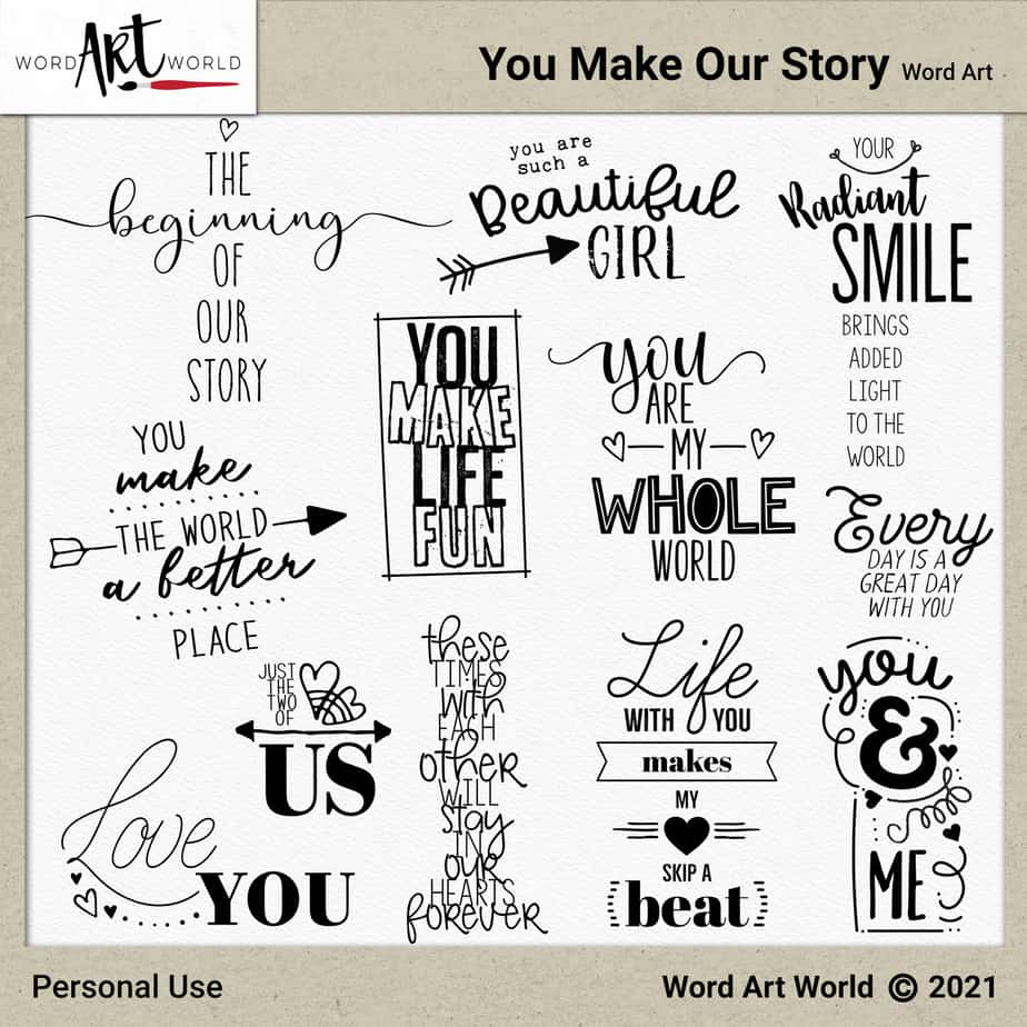 You Make Our Story Word Art Set